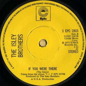 THE ISLEY BROTHERS / If You Were There [7INCH]