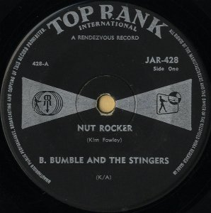 B BUMBLE AND THE STINGERS / Nut Rocker [7INCH]