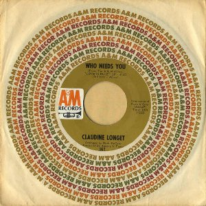 CLAUDINE LONGET / Who Needs You [7INCH]