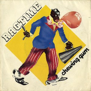 THE RAGTIMERS / Chewing Gum [7INCH]