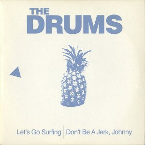 THE DRUMS / Let's Go Surfing [7INCH]