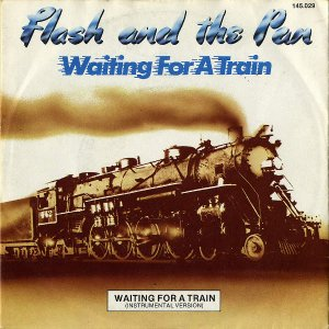 FLASH AND THE PAN / Waiting For A Train [7INCH]