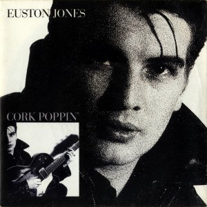 EUSTON JONES / Cork Poppin' [7INCH]