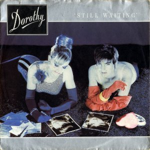 DOROTHY / Still Waiting [7INCH]