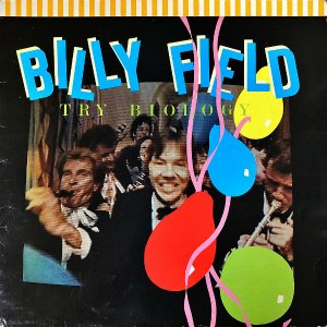 BILLY FIELD / Try Biology [LP]