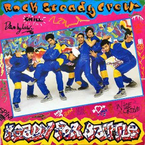ROCK STEADY CREW / Ready For The Battle [LP]