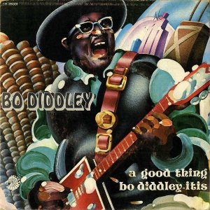 BO DIDDLEY / A Good Thing [7INCH]