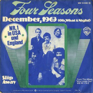 FOUR SEASONS / December, 1963 (Oh, What A Night) [7INCH]