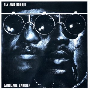 SLY AND ROBBIE / Language Barrier [LP]