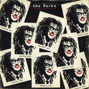 THE PERKS / Reggae Sue [7INCH]