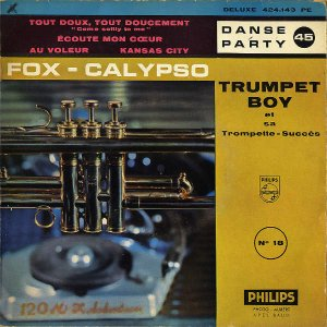 TRUMPET BOY ET SON ENSEMBLE / Fox Calypso [7INCH]