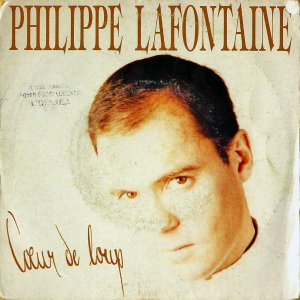 PHILIPPE LAFONTAINE / Coeur De Loup [7INCH]
