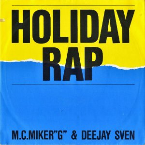 M.C.MIKER G & DEEJAY SVEN / Holiday Rap [7INCH]