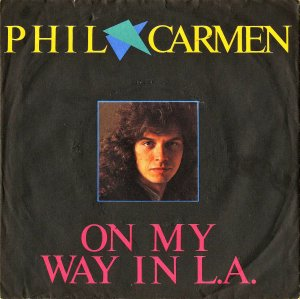 PHIL CARMEN / On My Way In L.a. [7INCH]