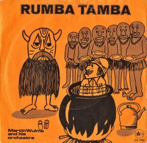 MARTIN WULMS AND HIS ORCHESTRA / Rumba Tamba [7INCH]