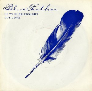 BLUE FEATHER / Let's Funk Tonight [7INCH]