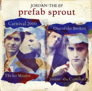 PREFAB SPROUT / Jordan The E.P [7INCH]