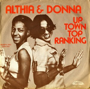 ALTHIA & DONNA / Uptown Top Ranking [7INCH]
