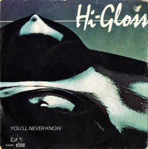 HI-GLOSS / You'll Never Know [7INCH]