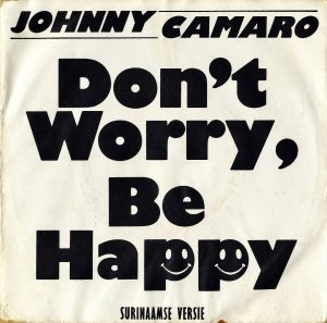 JOHNNY CAMARO / Don't Worry, Be Happy [7INCH]