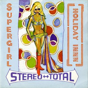 STEREO TOTAL / Holiday Innn [7INCH]