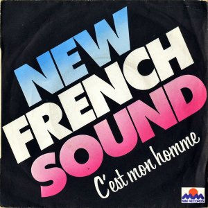 NEW FRENCH SOUND / C'est Mon Homme [7INCH]