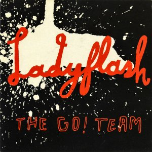 THE GO! TEAM / Ladyflash [7INCH]