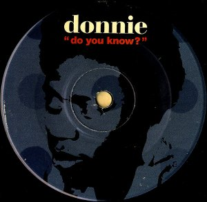 DONNIE / Do You Know? [7INCH]