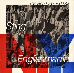 STING / Englishman In N.Y (The Ben Liebrand Mix) [7INCH]