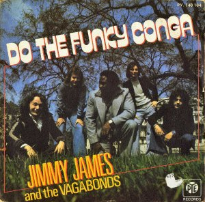 JIMMY JAMES AND THE VAGABONDS / Do The Funky Conga [7INCH]