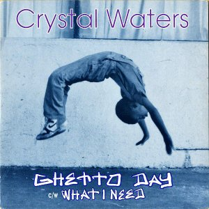 CRYSTAL WATERS / Ghetto Day [7INCH]