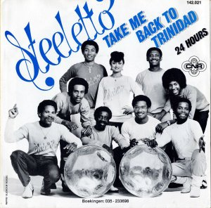 STEELETTO / Take Me Back To The Trinidad [7INCH]