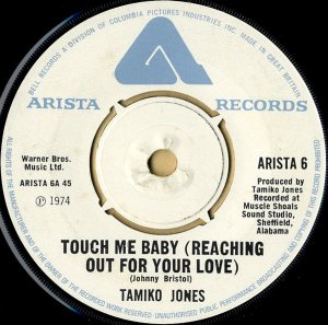 TAMIKO JONES / Touch Me Baby (Reaching Out For Your Love) [7INCH]