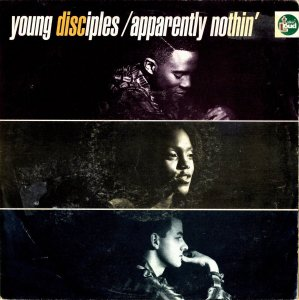 YOUNG DISCIPLES / Apparently Nothin' [7INCH]