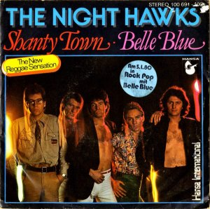 THE NIGHT HAWKS / Shanty Town [7INCH]