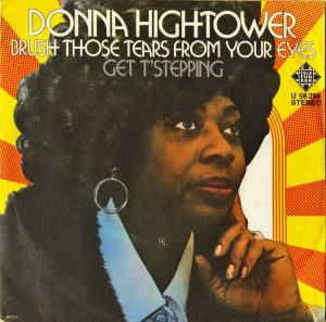 DONNA HIGHTOWER / Brush Those Tears From Your Eyes [7INCH]
