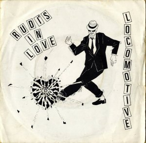 LOCOMOTIVE / Rudi's In Love [7INCH]