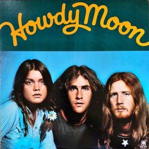HOWDY MOON / Howdy Moon [LP]