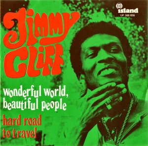 JIMMY CLIFF / Wonderful World, Beautiful People [7INCH]
