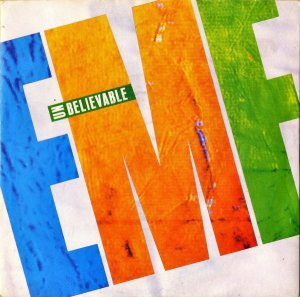 EMF / Unbelievable [7INCH]