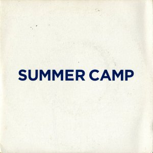 SUMMER CAMP / Ghost Train [7INCH]