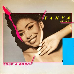TANYA ST-VAL / Zouk A Gogo [LP]
