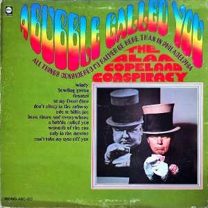 THE ALAN COPELAND CONSPIRACY / A Bubble Called You [LP]