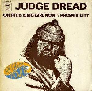 JUDGE DREAD / Oh She Is A Big Girl Now [7INCH]