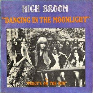 HIGH BROOM / Dancing In The Moonlight [7INCH]