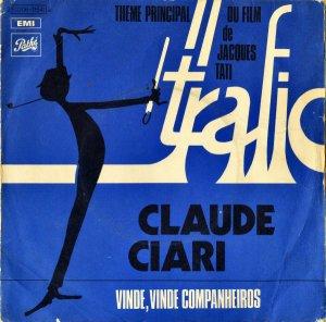 CLAUDE CIARI AND BATUCADA'S SEVEN / Theme Principal Du Film De JACQUES TATI TRAFIC [7INCH]