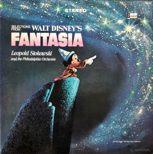 LEOPOLD STOKOWSKI AND THE PHILADELPHIA ORCHESTRA / Selections From Walt Disney's Fantasia [LP]