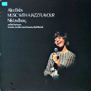 ALICE BABS NILS LINDBERG'S ORCHESTRA / Music With A Jazz Flavour [LP]