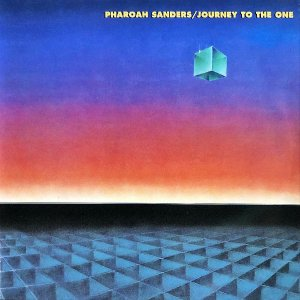 PHAROAH SANDERS / Journey To The One [2LP]