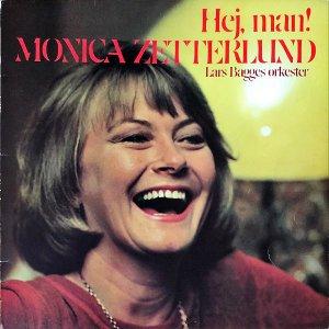 MONICA ZETTERLUND / Hej, Man! [LP]